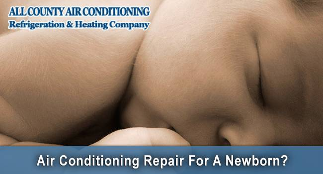 Get an AC Repair Service For Your Newborn Comfort